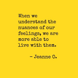 Jeanne O on Feelings