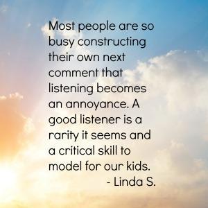 Linda S on Listening