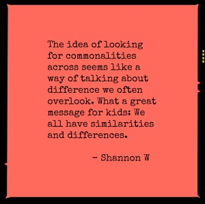 Shannon W on Commonalities and Differences